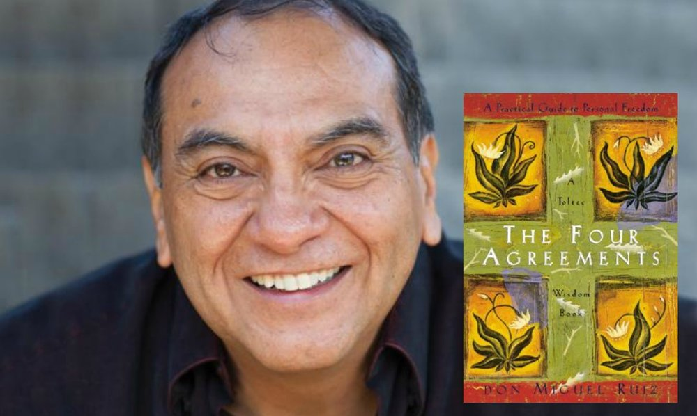 Don Miguel Ruiz Best-Selling Author, The Four Agreements