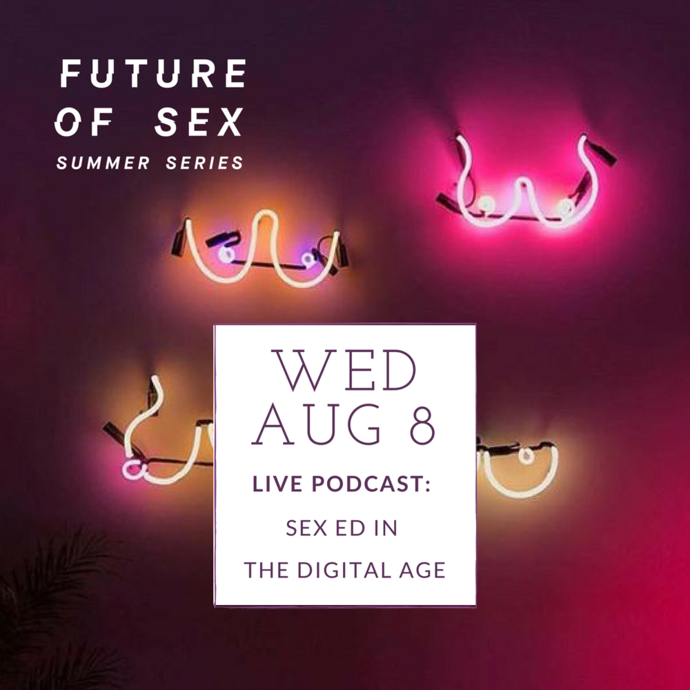 Live Podcast Recording! Sex Education in the Digital Age  - From the STI rates reaching epidemic proportions in senior centres to the nonconsensual porn crisis, it's clear that our culture has a lot of catching up to do when it comes to sex ed. This panel will look at the facts about sex ed and those using technology to change the game. Join Future of Sex host Bryony Cole with guests Andrea Barrica, Founder of O.School, Elyse Schuster, Founder of Okayso and a surprise guest for an evening of discussion around the state of sex education.
