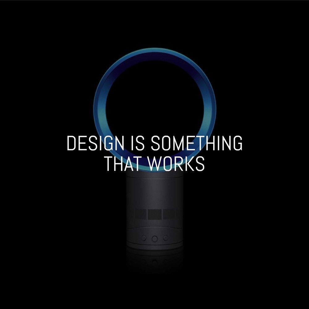 DESIGN-IS-SOMETHING-THAT-WORKS.jpg