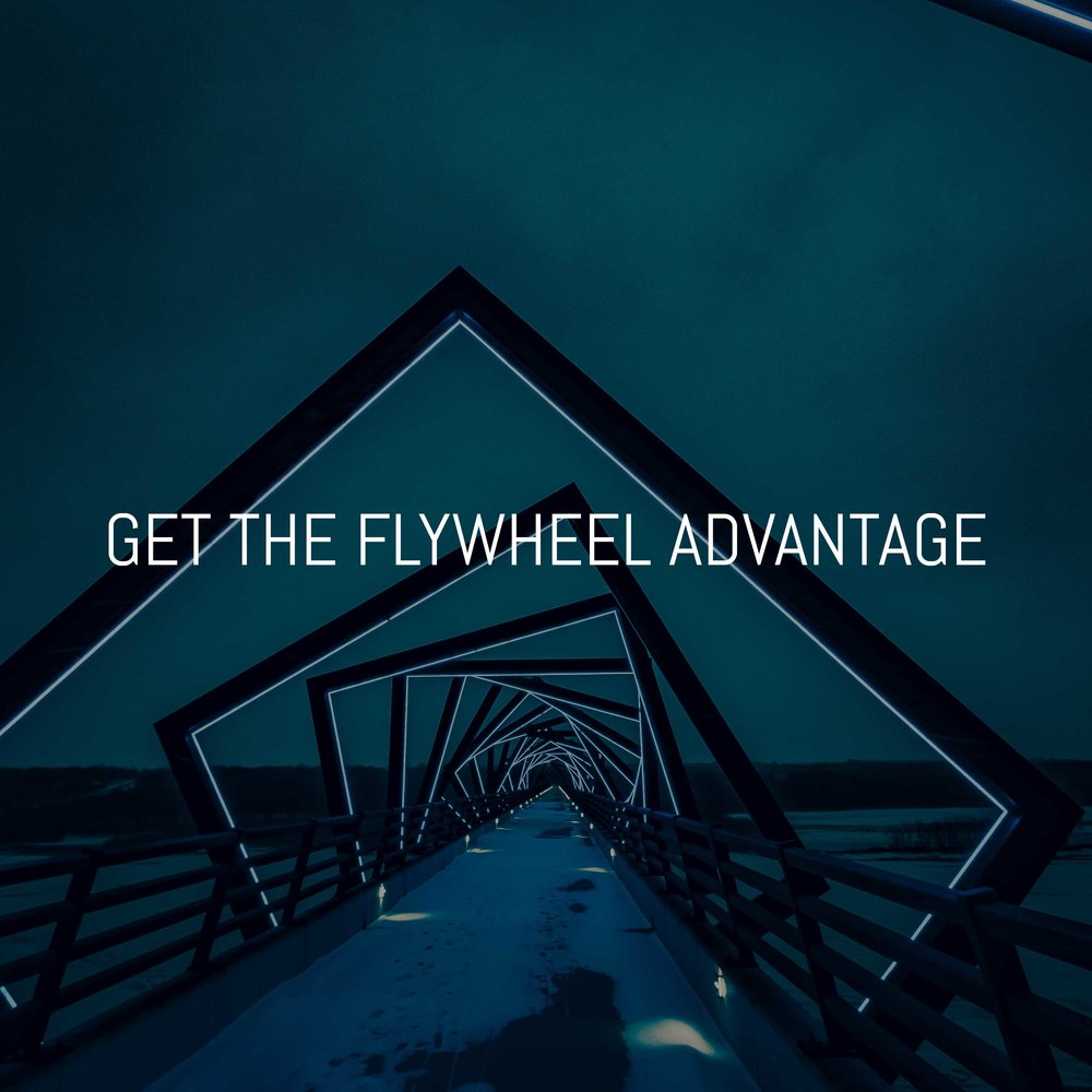 GET-THE-FLYWHEEL-ADVANTAGE.jpg