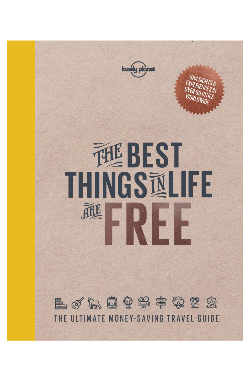 The Best Things in Life are Free Guide