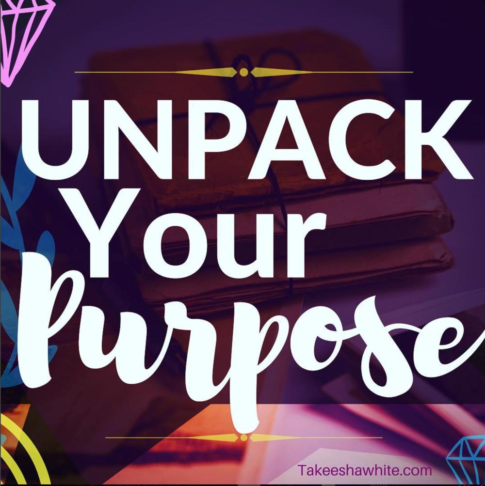 Unpack Your Purpose