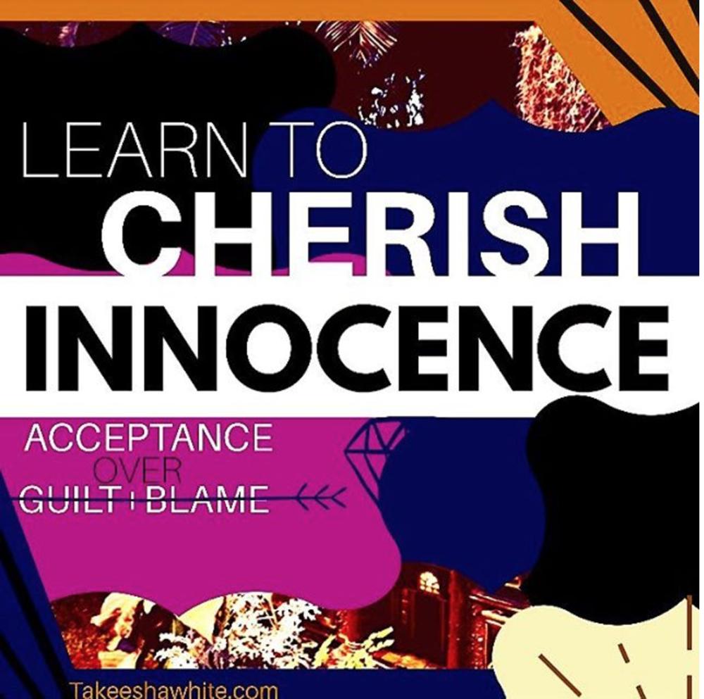 Cherish Innocence