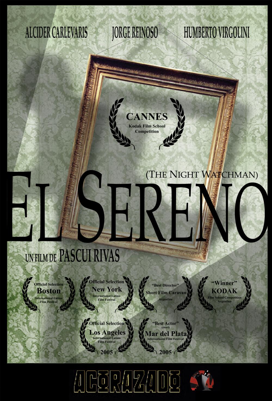 EL SERENO (The Night Watchman) Narrative Short -