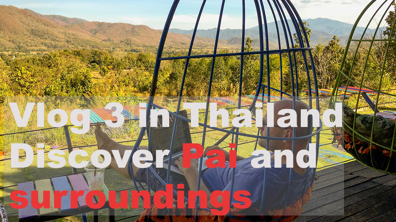 Discover Pai and surroundings