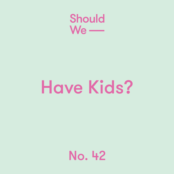 42-Have_Kids-560.png