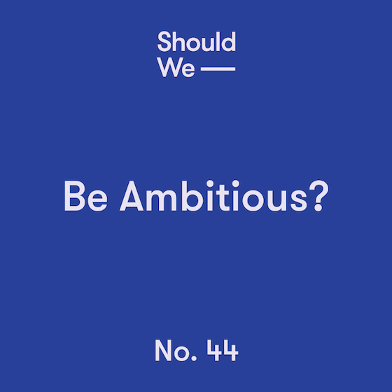 44-Be_Ambitious 560.png