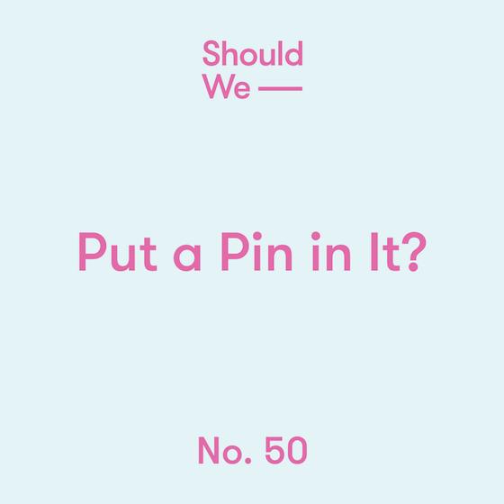 Put a Pin in It (cover art)