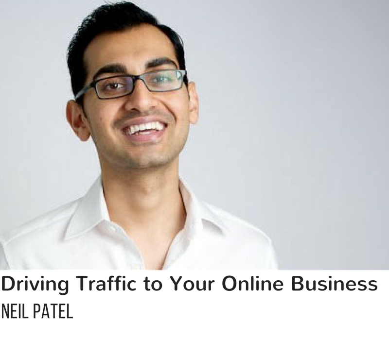 Driving Traffic to Your Online Business - Neil Patel