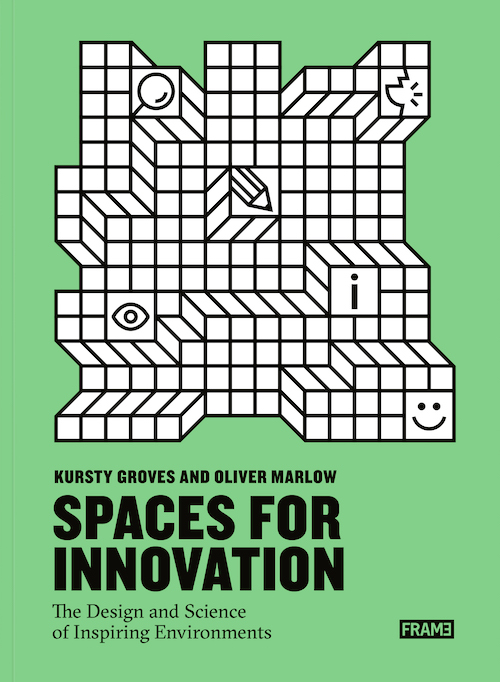 Spaces for Innovation by Kursty Groves Knight