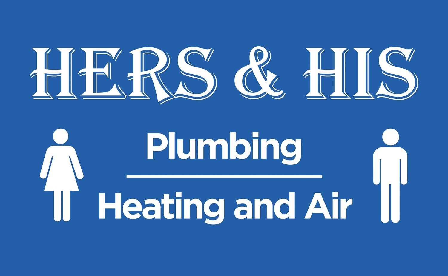 Hers & His Plumbing Heating and Air