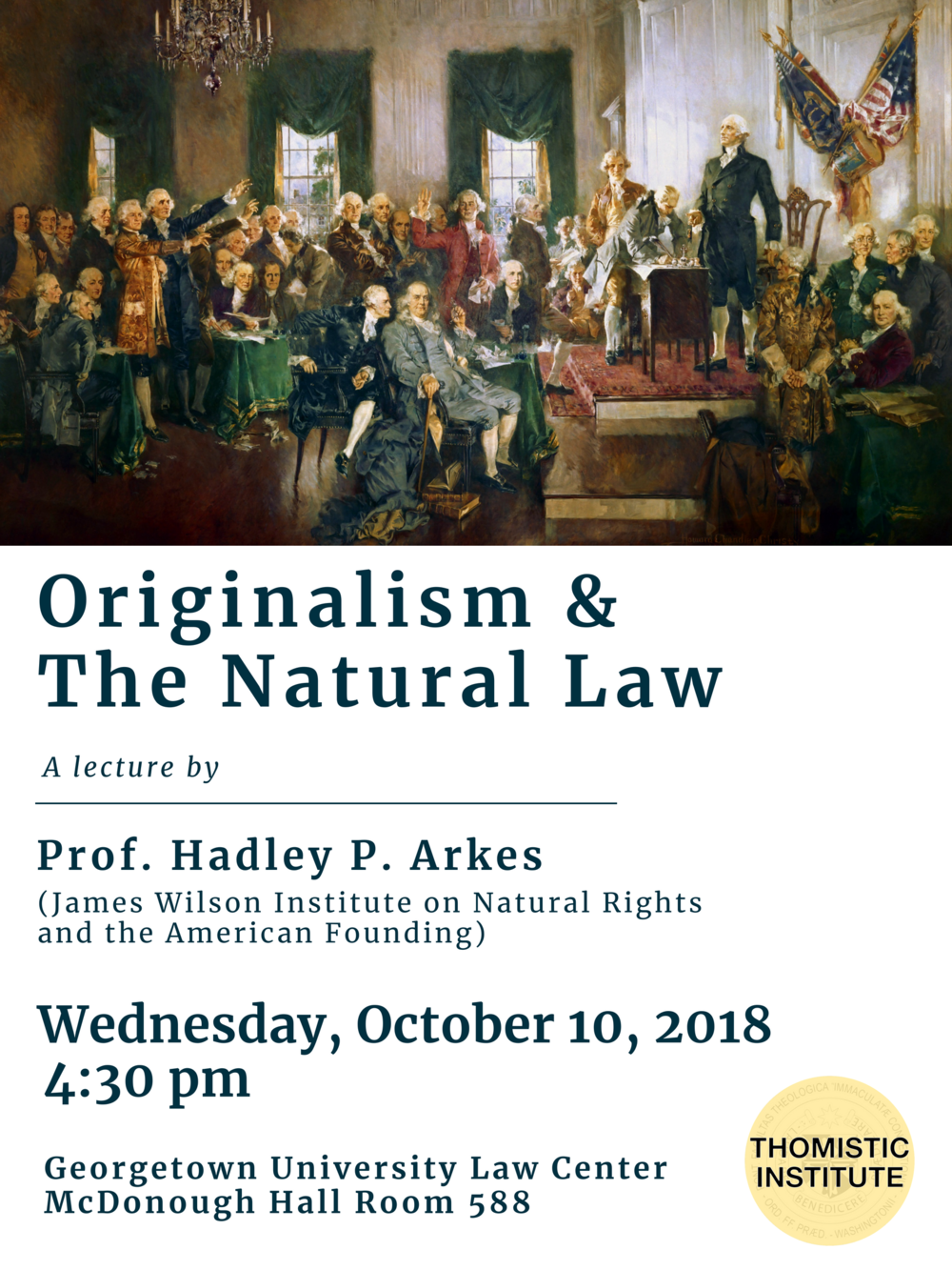 10.10.18 Hadley Arkes at Georgetown Law - Originalism and the Natural Law.png