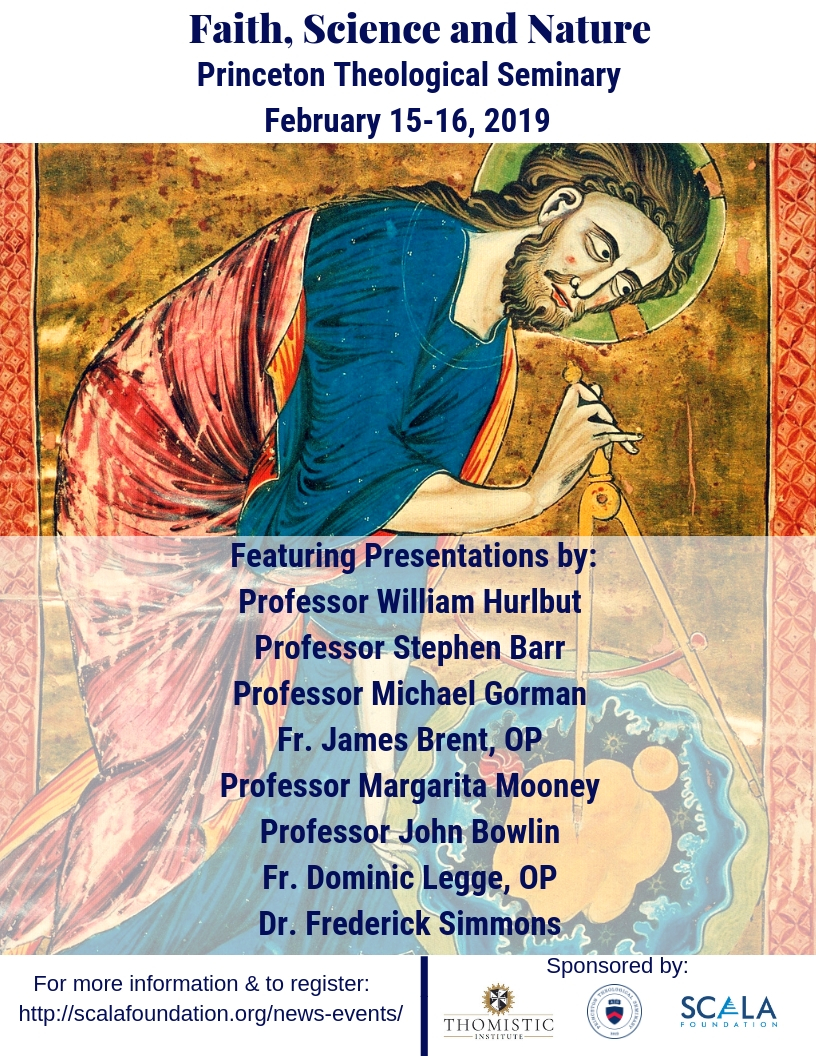 Sponsored by the Thomistic Institute, The Scala Foundation and Princeton Theological Seminary
