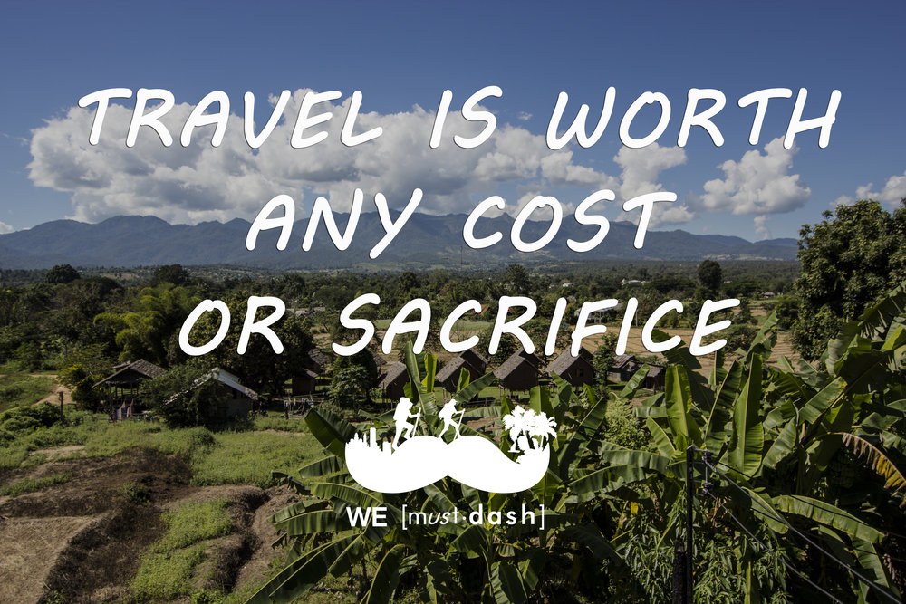 travel is worth