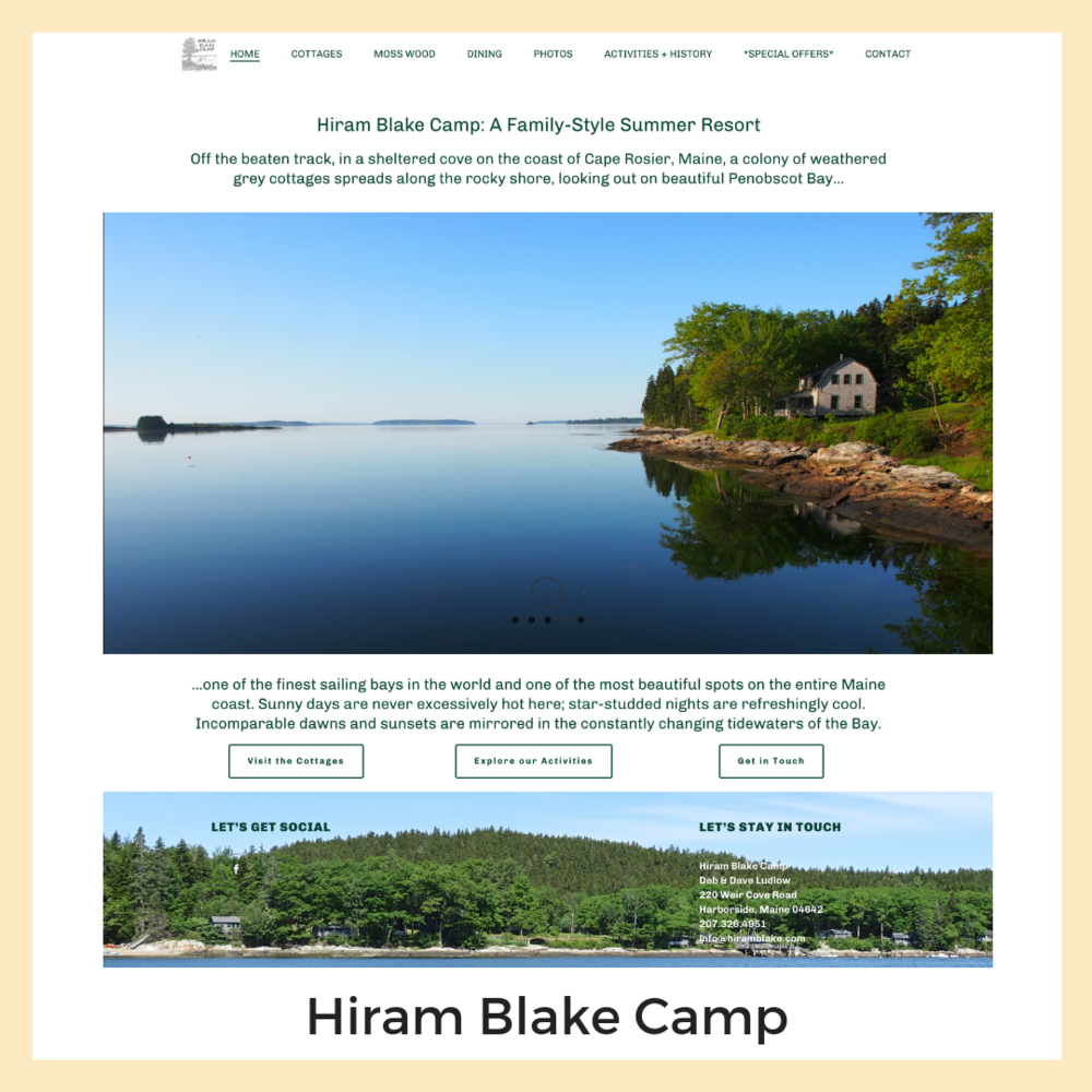 Hiram Blake Camp, Harborside, Maine. Website, Content Planning + Copy Writing.