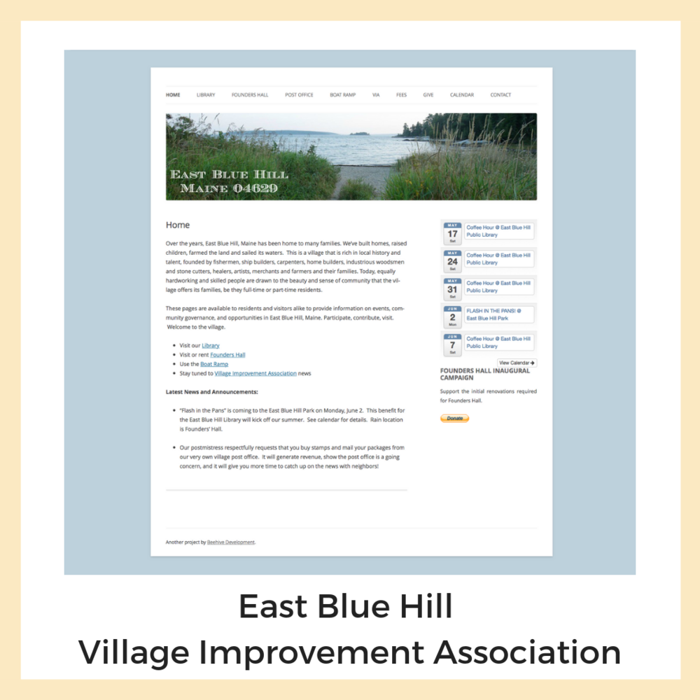 East Blue Hill Village Improvement Association. Graphics + Image Curation, Newsletters + Email Marketing, Social Media, Strategy + Planning, Website