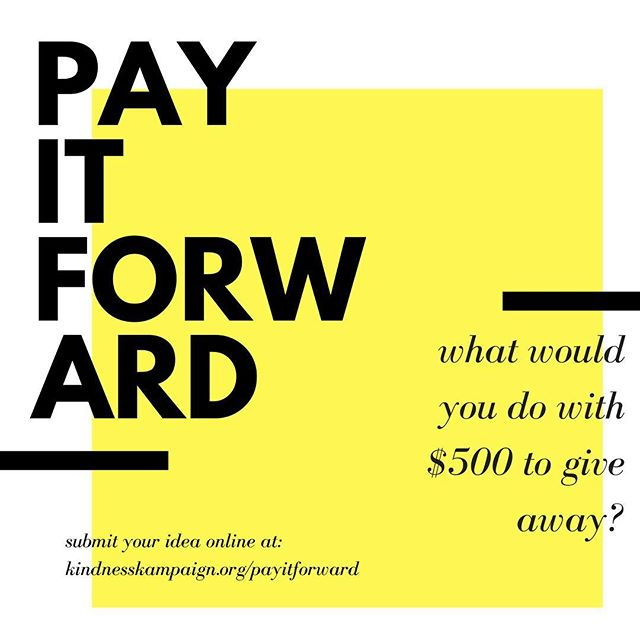 It's back! Once again, we are giving away $500 this holiday season to put towards YOUR IDEA! Submit your random act of kindness and find more info at kindnesskampaign.org/payitforward (link in profile)  #KKPayItForward2017