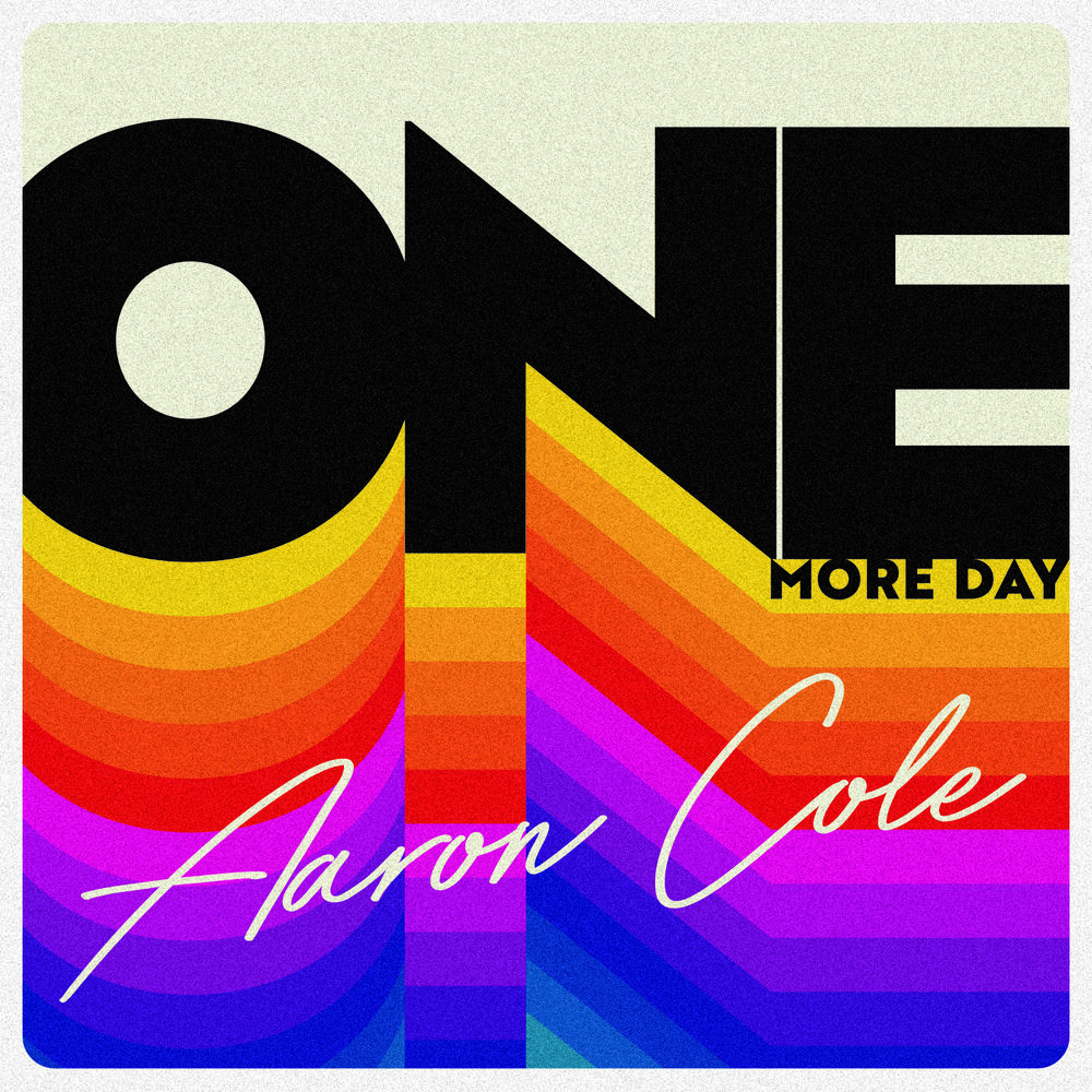 Aaron_Cole_One_More_Day_Cover (1).jpg