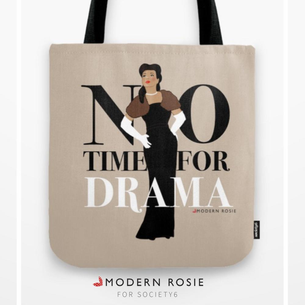 """No Time For Drama"" Tote Bag - $20.99"