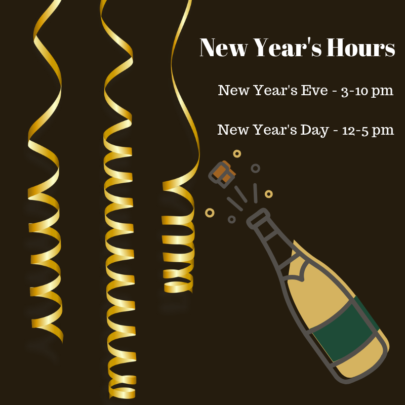 Holiday HoursChristmas Eve - 12-8 pmChristmas Day - ClosedNew Year's Eve - 3-10 pmNew Year's Day - 12-5 pm-2.png