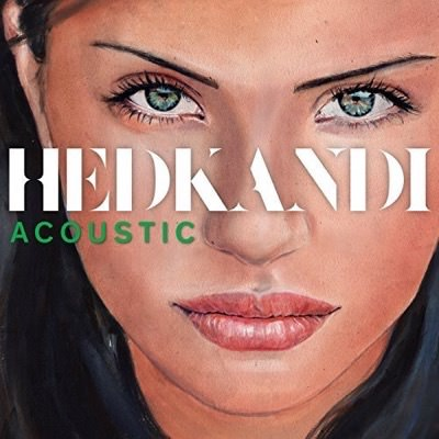 HED KANDI ACOUSTIC - We have one track on Ministy Of Sound Hed Kandi acoustic album, available in HMV and all good retailers.