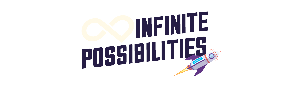 #InfinitePossibilities