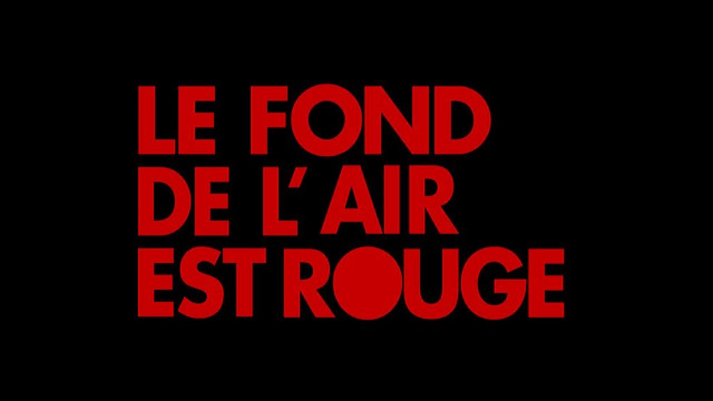 Le Fond de l'air est rouge, Chris Marker, 240', 1977