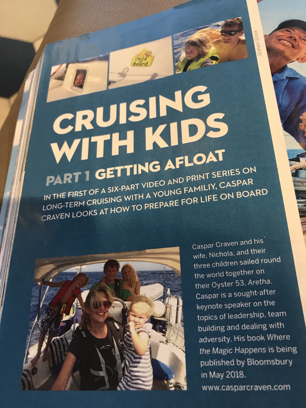 December 2017 - Caspar has written a 6 part series for Yachting World Magazine 0n Family Sailing - to watch the Yachting World videos that accompany the magazine articles,  go here.
