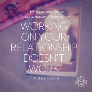 workingonyourrelationshipdoesntwork