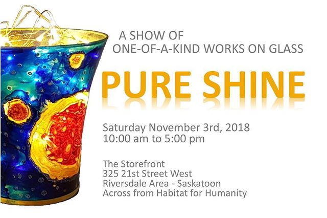 PURE SHINE GROUP EXHIBITION AND SALE : A show of one of a kind works on glass. Saturday November 3rd. 10 am to 5 pm. #yxeart