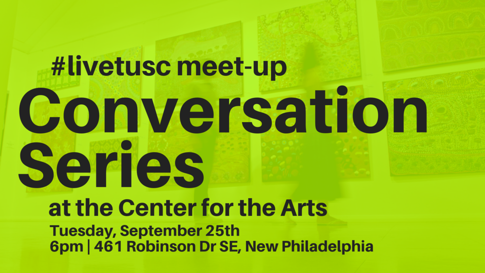 Join #livetusc for our next meet-up at the Tuscarawas County Center for the Arts as we meet with Director Jeannine Kennedy. We will get a tour and overview of this community art staple along with some of the new updates happening at the Center for the Arts.  It'll be a fun evening! Bring a friend and come hang out!