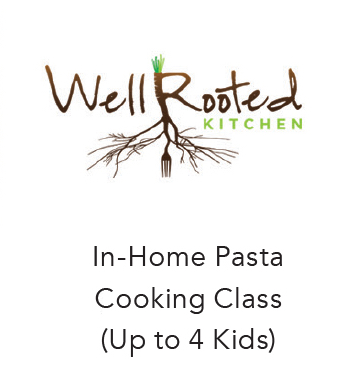 (Value: $375)           Pasta Making for up to 4 Children!