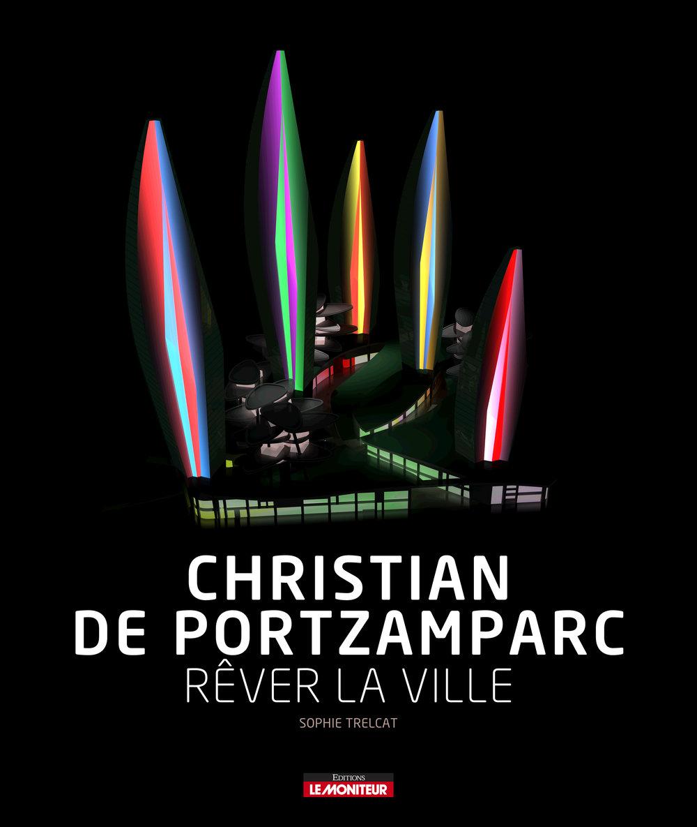 Christian de PortzamparcRêver la ville - Corporate Book Design for French Architect Christian de PortzamparcClient: Christian de Portzamparc / Le Moniteur