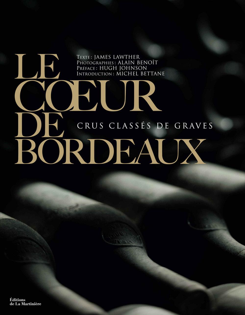Crus Classé de GravesLe Cœur de Bordeaux - Corporate Book Design for French Wine ProducersLes Crus Classés de GravesClient: Les Crus Classés de Graves / La Martinière