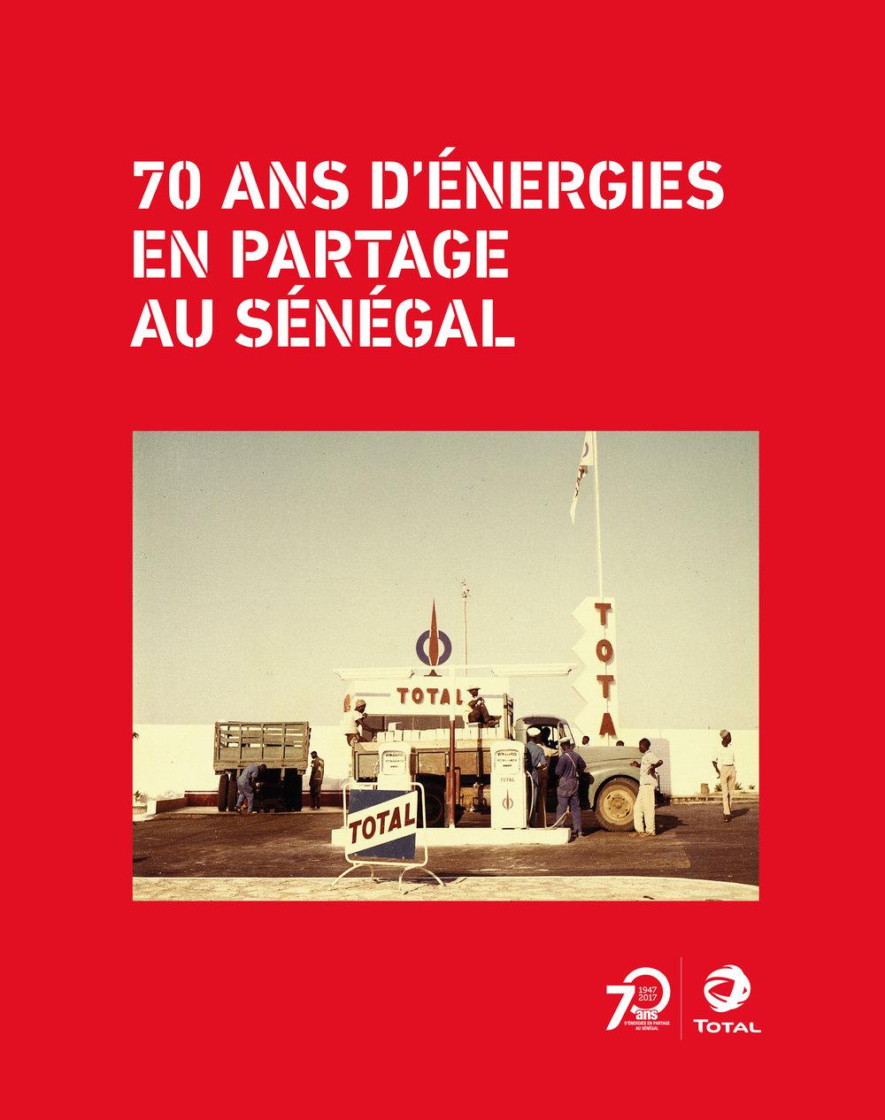 Total70 ans d'énergies en partageau Sénégal - Corporate Book Design for French Oil Company Total.Client: Total / Éditions Textuel