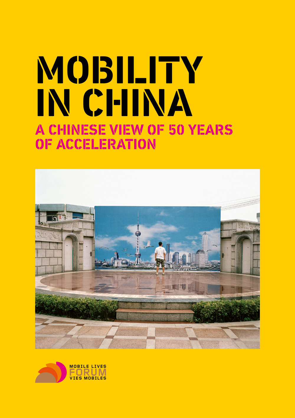 FVMMobility in China - Corporate Book Design for French Railways + Think TankSNCF / Forum Vies Mobiles.Client: SNCF / Forum Vies Mobiles / Éditions Loco