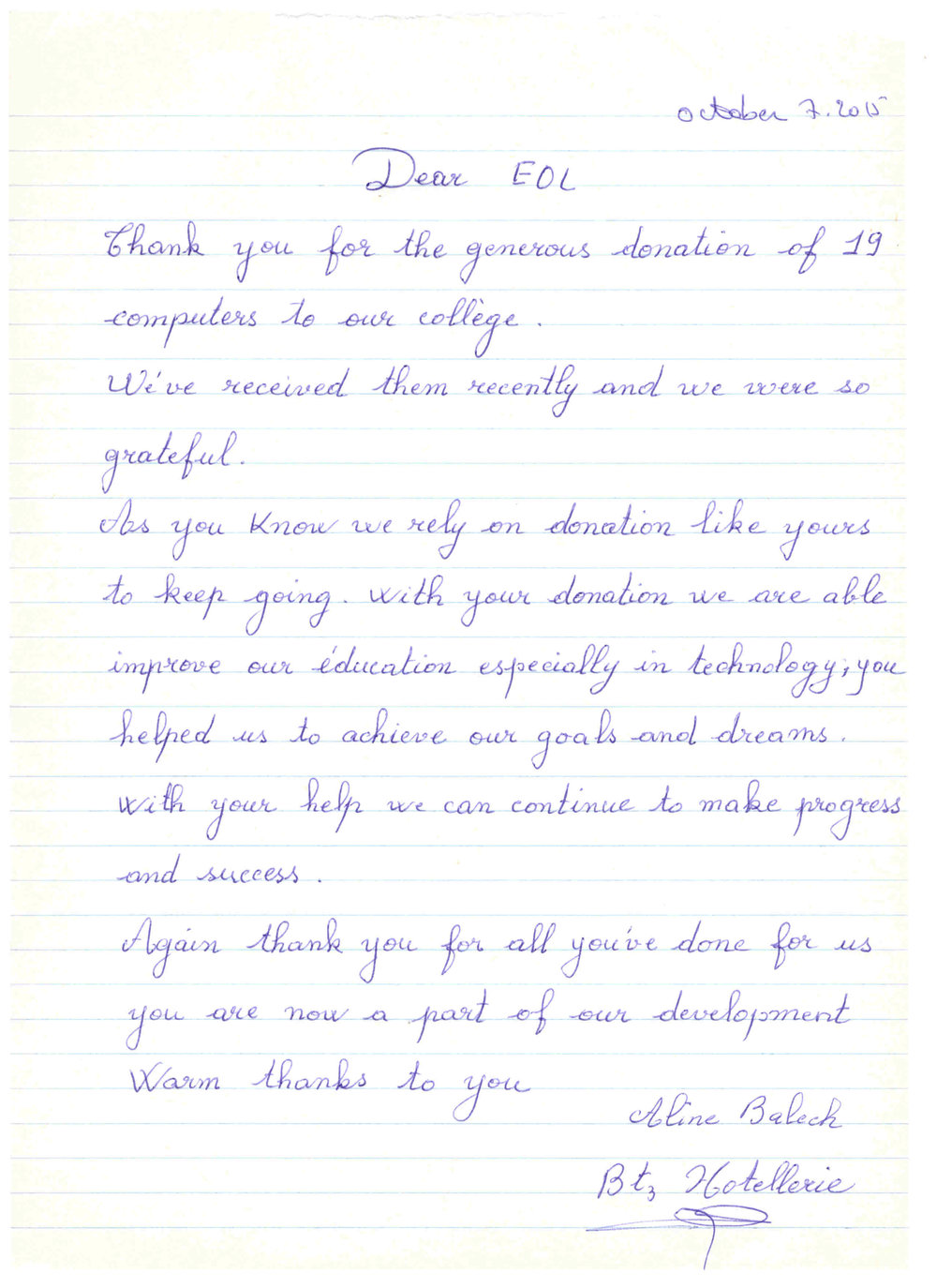 Letter reads: Dear EOL, Thank you for the generous donation of 19 computers to your college. We've received them recently and we are so grateful. As you know we rely on donations like yours to keep going. With your donation we are able to improve our education especially in technology, you helped us to achieve our goals and dreams. With your help we can continue to make progress and success. Again thank you for all you've done for us you are now part of our development. Warm thanks to you.