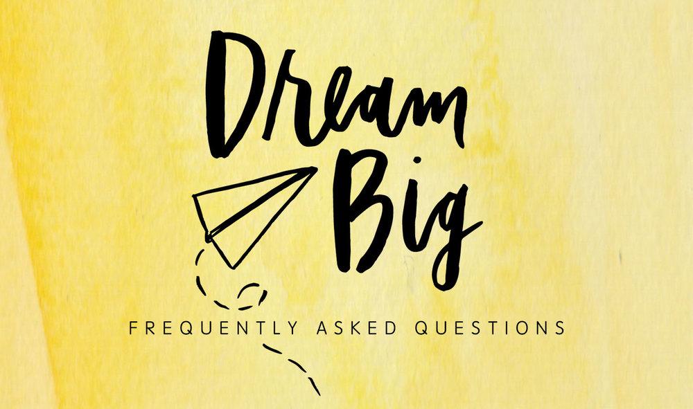 DreamBig FAQ.jpg