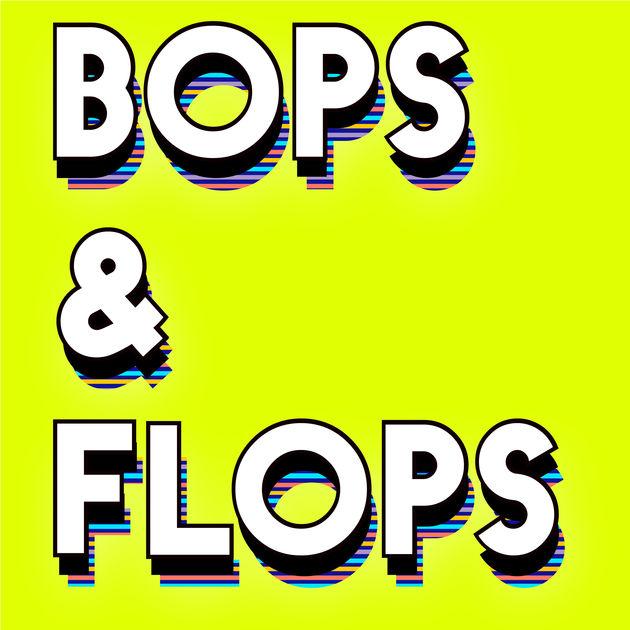 bops and flops.jpg