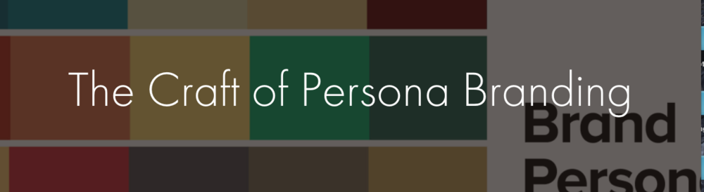 the craft of persona branding.png