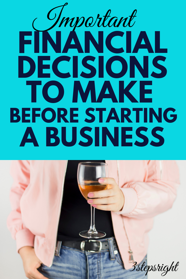 Four Important Financial Decisions You Need to Make Before Starting a Business.png