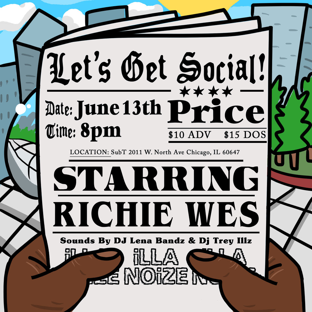 06/13/18 Richie Wes Is Live at Sub T Chicago !  - BUY HERE