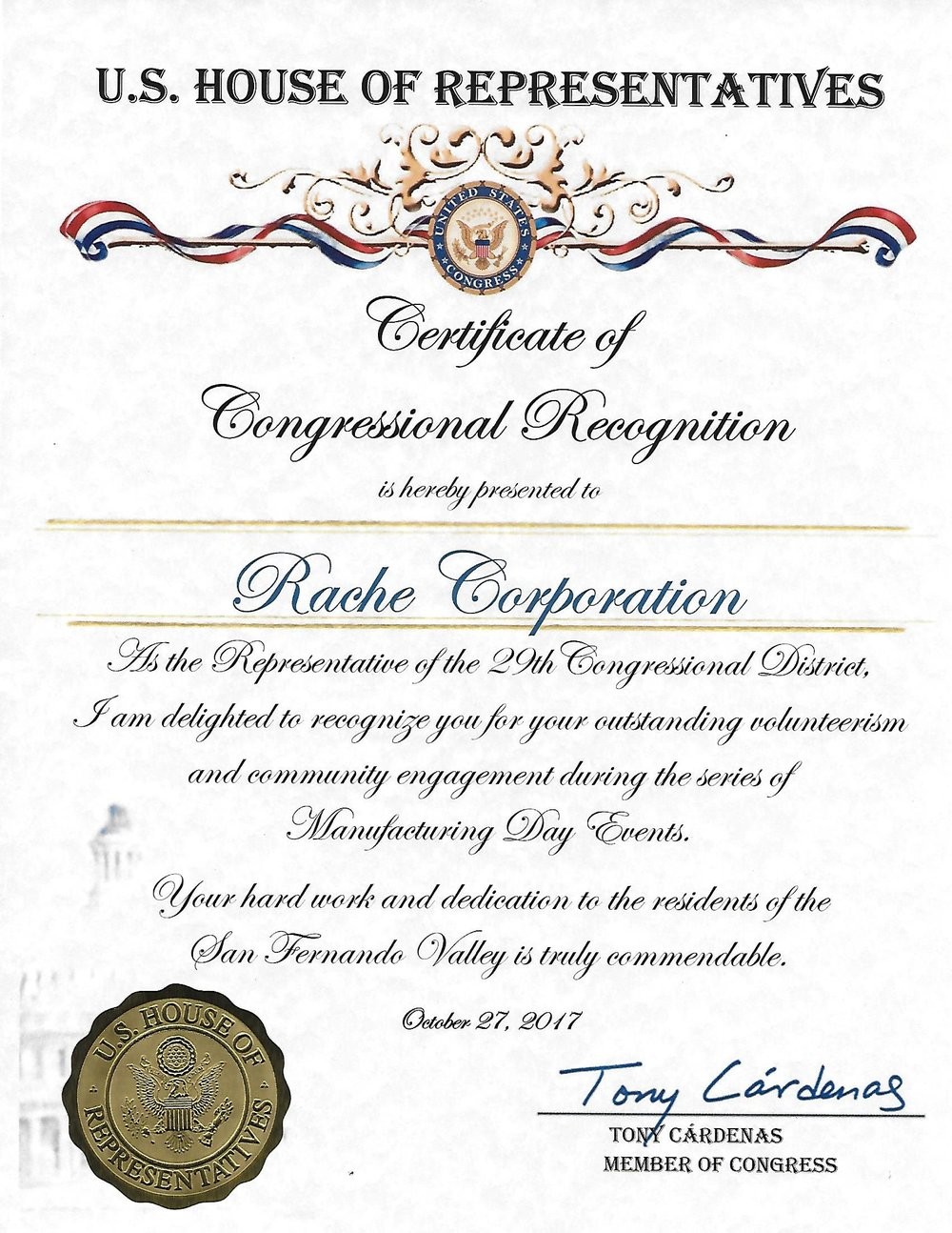 U.S. House of Representatives – 29th Congressional District – Recognition for outstanding volunteerism       and community engagement during the series of Manufacturing Day Events