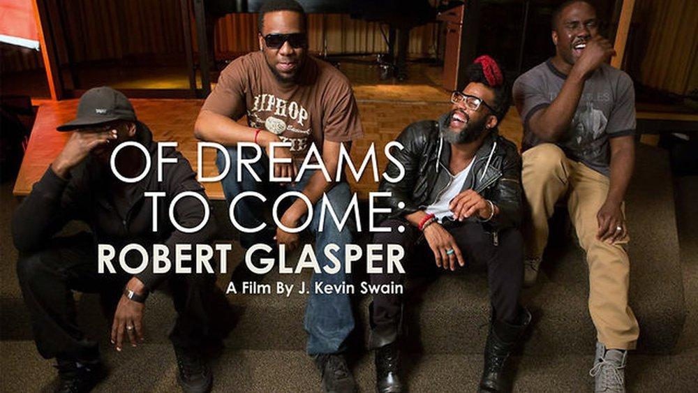 Of Dreams To Come - Robert Glasper