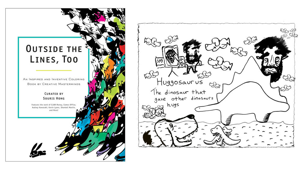 "Cover of ""Outside The Lines, Too"" (L) and Daniel Rolnik's illustration ""Huggosaurus"" (R)"