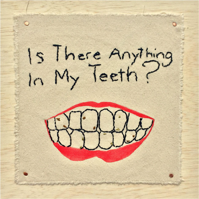 """Is There Anything In My Teeth?"" by D'Marcus (of L.A. Goal)"