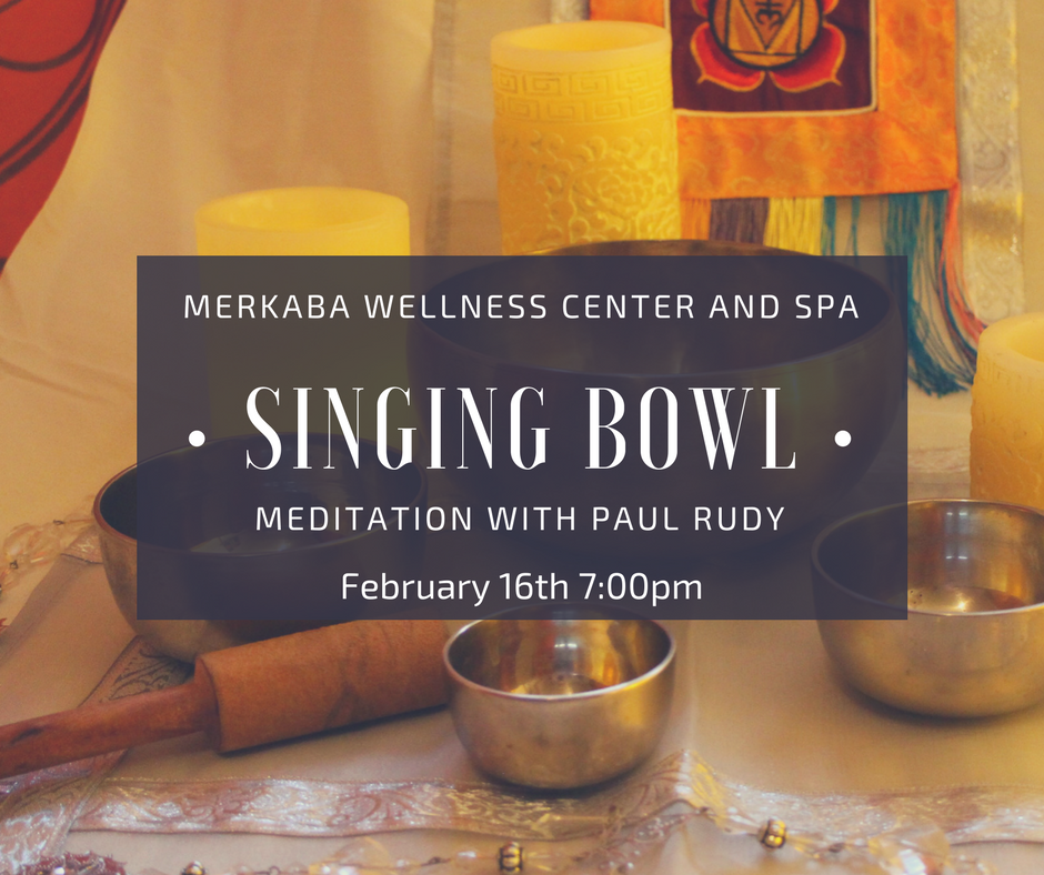 "Join us for an evening of Singing Bowl and Sound Bath Meditation with Paul Rudy.   We will listen and commune with Crystal and Metal singing bowls, and toning, to tune into the season and dance with the healing energies of sound vibration.   It can be said that illness is a manifestation of dis-harmony within the body—an imbalance in the cells or a given organ. Since matter is energy vibrating at different rates, by altering the rate of vibration we can change the structure of matter. Sound from Singing Bowls guide the brain to move into the Theta brain wave frequencies that induce deep meditative and peaceful states, clarity of mind, and intuition.  The sound vibrations impact our nervous system, engaging our relaxation reflex and inhibiting the stress or pain response.   ""Sound is powerful. It moves energy physically, emotionally, psychologically and spiritually.   Listening is diagnosis and sound is medicine. Becoming conscious of both allows us to tune our 5th chakra to harmonize with anything we encounter on the physical, emotional spiritual and energy planes. Harmonizing allows us to our voice, the unique instrument ideally suited to touch ourselves deeply from cells to soul,  expands our respond-ability to a maximally creative place.   "" Paul Rudy    Doors open at 7:00 pm Meditation begins promptly at 7:30     CLICK HERE TO REGISTER ONLINE    or call Merkaba at 785-214-4882"