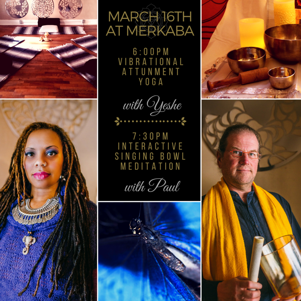 CLICK HERE TO PURCHASE YOGA ONLY   ~  CLICK HERE TO PURCHASE MEDITATION ONLY    **CALL TO RESERVE BOTH FOR DISCOUNT**  ☆☆☆♡♡♡☆☆☆ ~Join us March 16th for Vibrational Attunement Yoga with Yeshe Chodron @6pm & Interactive Sound Meditation @7:30pm with Paul Rudy  ☆Vibrational Attunement Yoga with Yeshe, is designed to prepare your body focused on being sensitive to vibration. This is a perfect pair to the ☆Interactive Sound Meditation with Paul. Singing bowls and voice toning deepen our awareness and experience of the healing properties of sound vibration. How will you use this empowered state of being? Let's find out together. ♡Yoga $20 ♡Meditation $20 ♡Both $35 #vibration #vibes #singingbowl #healingarts #massage #thaimassage #ayurveda #yoga #chakra #lomilomi #meditation #hotstonemassage #cbdmassage #chinesemedicine #tcm #acupuncture #firecupping #magdalenstouch #reiki #shamanichealing #downtownlawrenceks #explorelawrence #massagekc #merkabaWellnessCenter #TaiChi