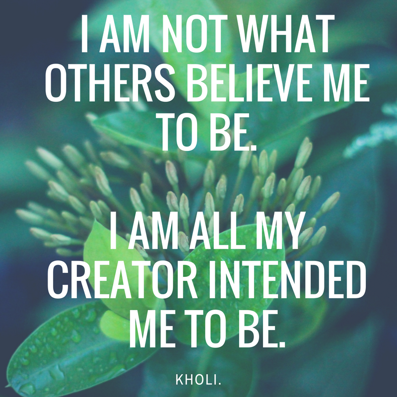 carrie kholi i am not what others believe affirmation