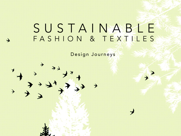 Sustainable Fashion Textiles Design Journeys Sustainability Portal
